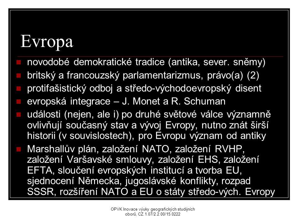 Evropa novodobé demokratické tradice (antika, sever.