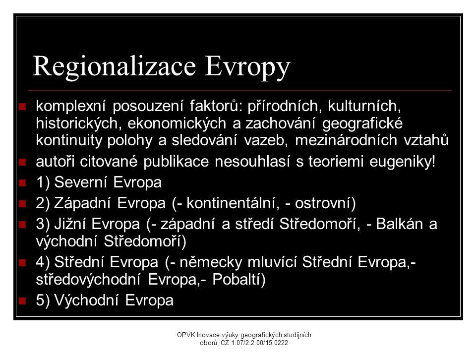 Regionalizace Evropy komplexní posouzení faktorů: přírodních, kulturních, historických, ekonomických a zachování geografické kontinuity polohy a sledování vazeb, mezinárodních vztahů autoři citované publikace nesouhlasí s teoriemi eugeniky.