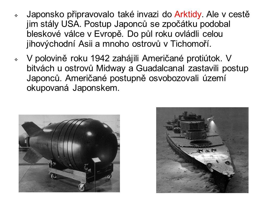  Japonsko připravovalo také invazi do Arktidy. Ale v cestě jim stály USA. Postup Japonců se zpočátku podobal bleskové válce v Evropě. Do půl roku ovl