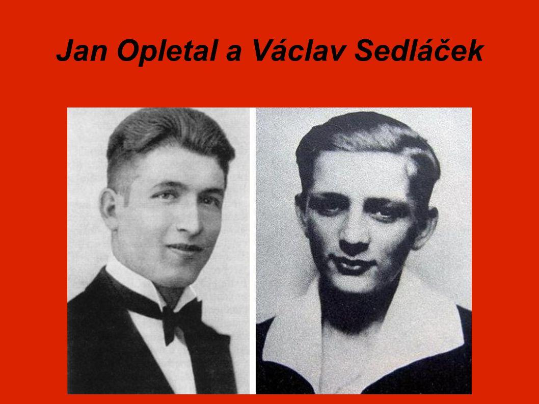 Jan Opletal a Václav Sedláček