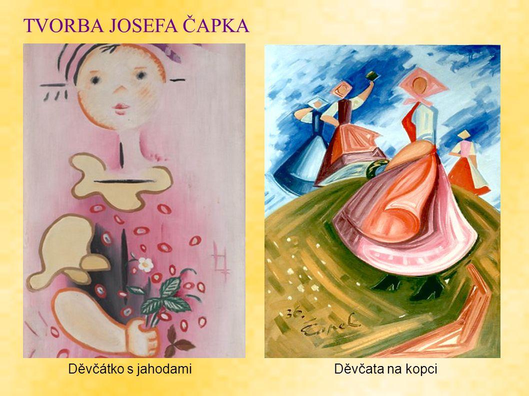TVORBA JOSEFA ČAPKA Děvčátko s jahodami Děvčata na kopci
