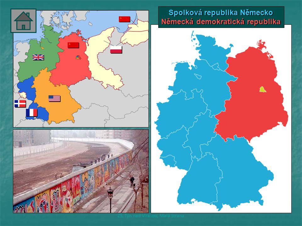 Spolková republika Německo Německá demokratická republika ZŠ, Týn nad Vltavou, Malá Strana