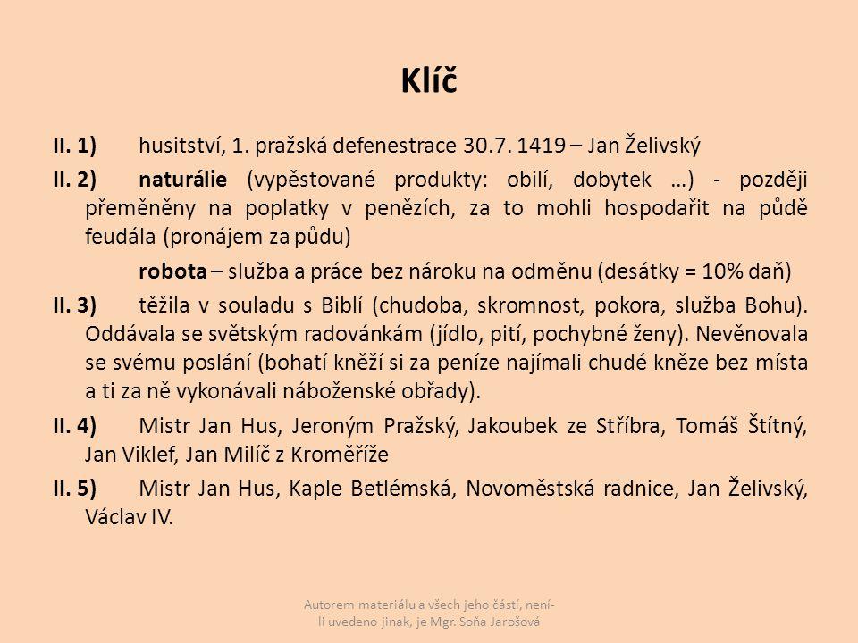 Klíč II. 1) husitství, 1. pražská defenestrace 30.7.