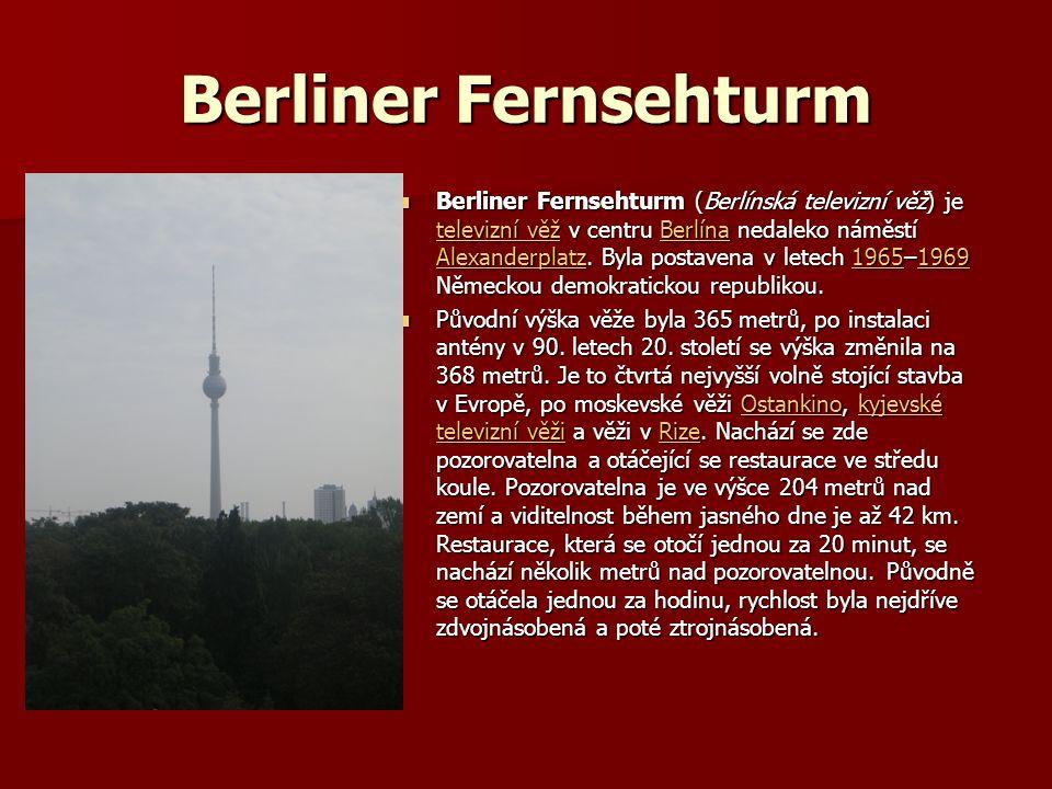 Berliner Fernsehturm Berliner Fernsehturm (Berlínská televizní věž) je televizní věž v centru Berlína nedaleko náměstí Alexanderplatz.