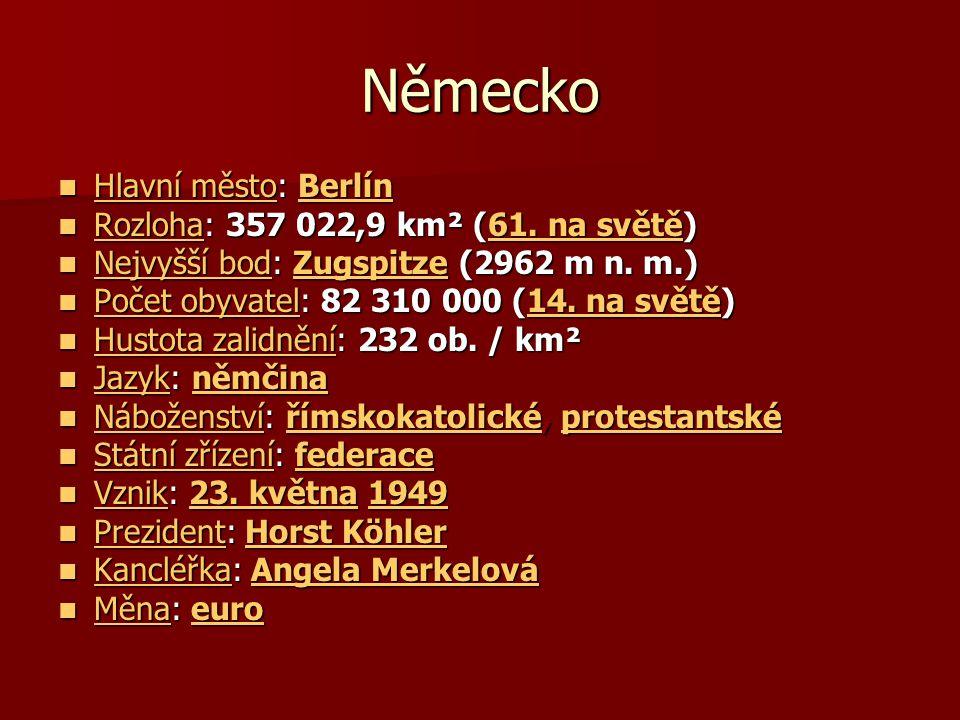 Německo Hlavní město: Berlín Hlavní město: Berlín Hlavní městoBerlín Hlavní městoBerlín Rozloha: 357 022,9 km² (61.