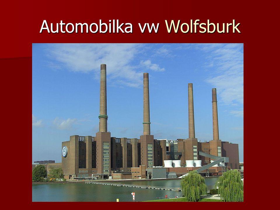 Automobilka vw Wolfsburk