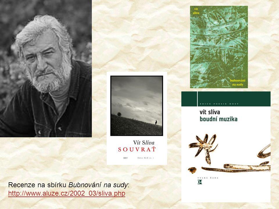 Recenze na sbírku Bubnování na sudy: http://www.aluze.cz/2002_03/sliva.php