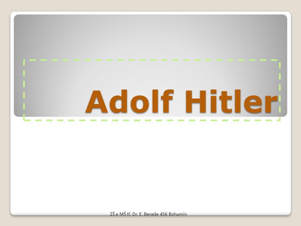 Adolf Hitler ZŠ a MŠ tř. Dr. E. Beneše 456 Bohumín