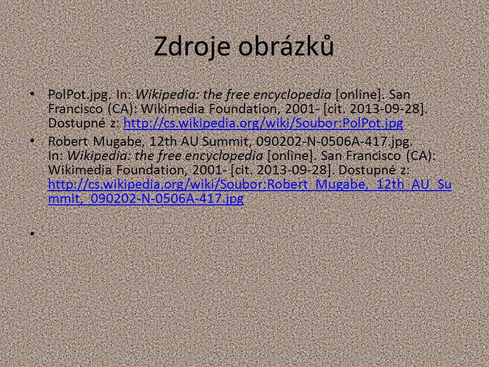 Zdroje obrázků PolPot.jpg.In: Wikipedia: the free encyclopedia [online].