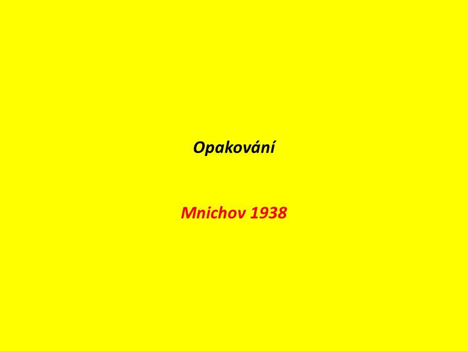 Opakování Mnichov 1938
