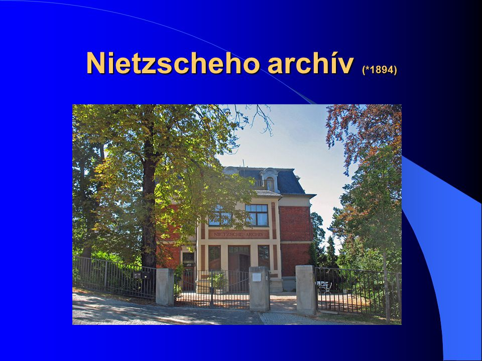 Friedrich Nietzsche  15.10.1844, Röcken bei Lützen, Sasko  25.8.