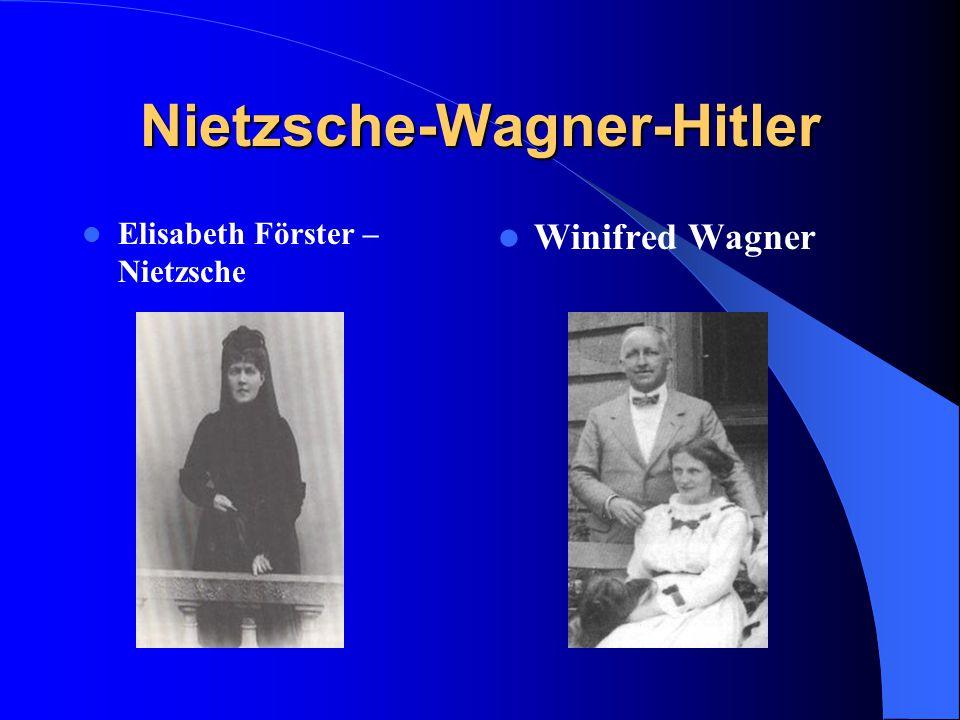 Nietzsche-Wagner-Hitler Elisabeth Förster – Nietzsche Winifred Wagner
