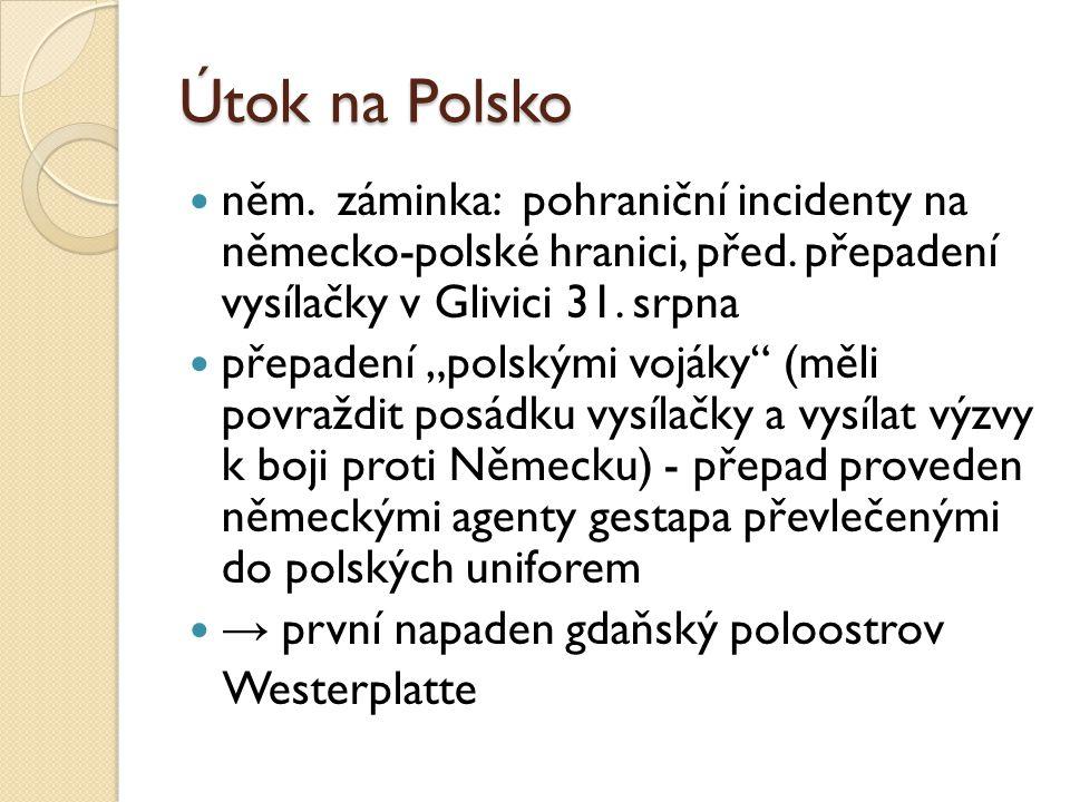 Útok na Polsko něm.záminka: pohraniční incidenty na německo-polské hranici, před.