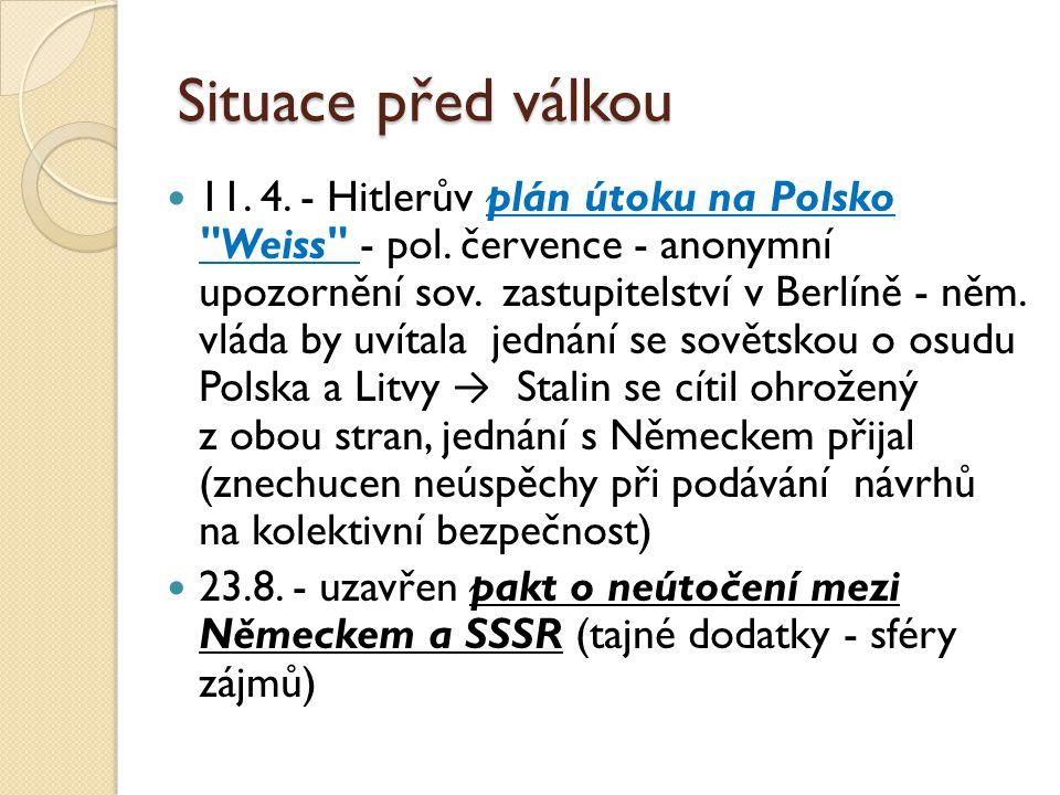 Situace před válkou 11.4. - Hitlerův plán útoku na Polsko Weiss - pol.