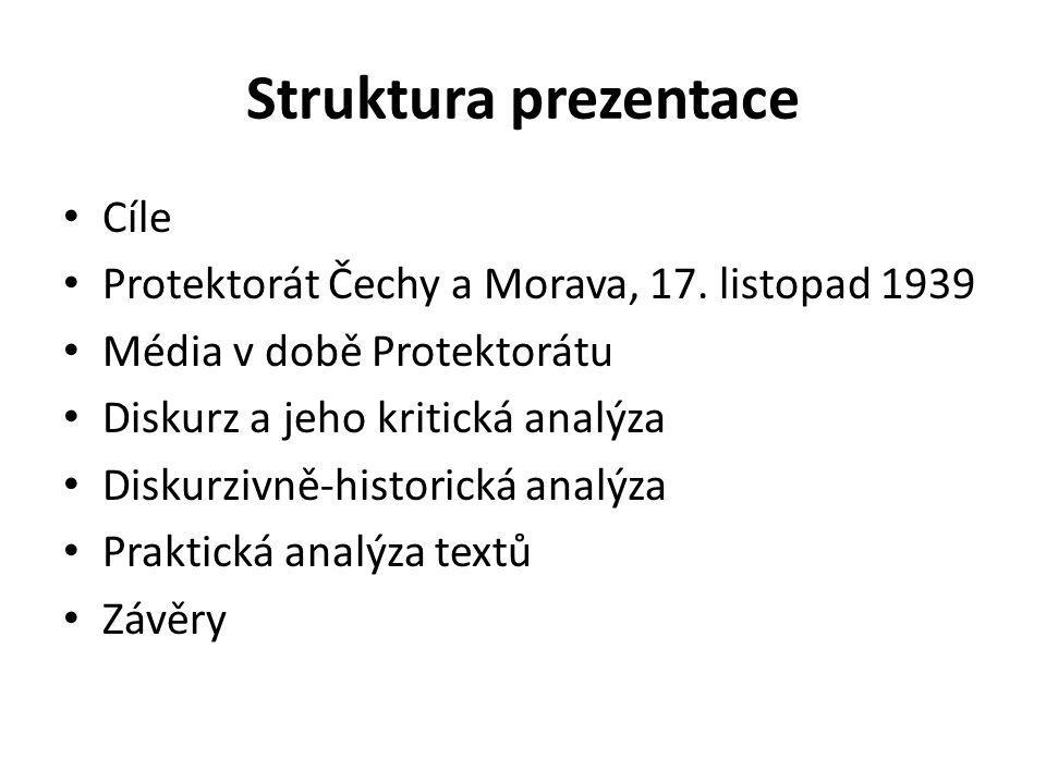 Struktura prezentace Cíle Protektorát Čechy a Morava, 17.
