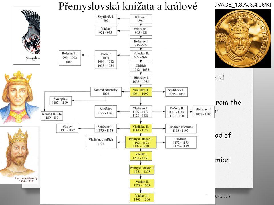 Bohemian Kingdom Autorem materiálu a všech jeho částí, není-li uvedeno jinak, je Mgr.