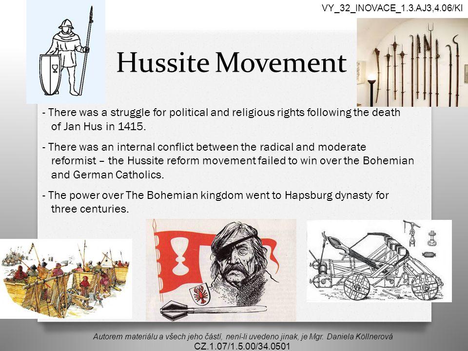Hussite Movement Autorem materiálu a všech jeho částí, není-li uvedeno jinak, je Mgr.