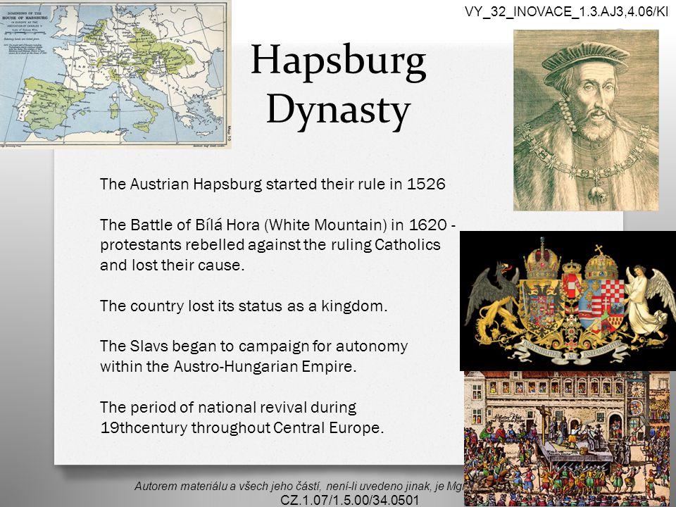 Hapsburg Dynasty Autorem materiálu a všech jeho částí, není-li uvedeno jinak, je Mgr.