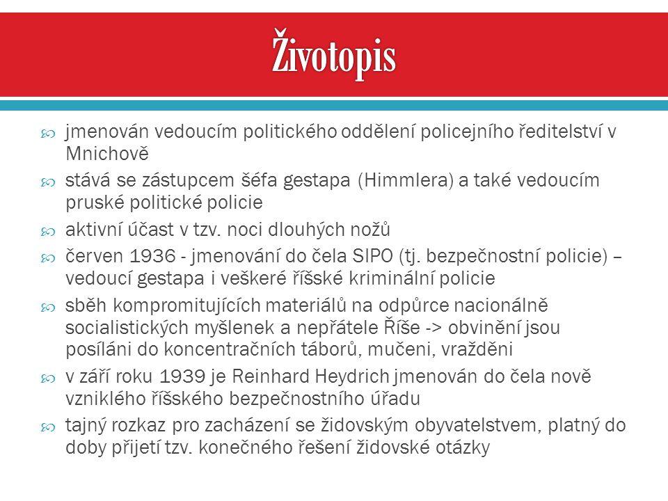  jmenován vedoucím politického oddělení policejního ředitelství v Mnichově  stává se zástupcem šéfa gestapa (Himmlera) a také vedoucím pruské politi