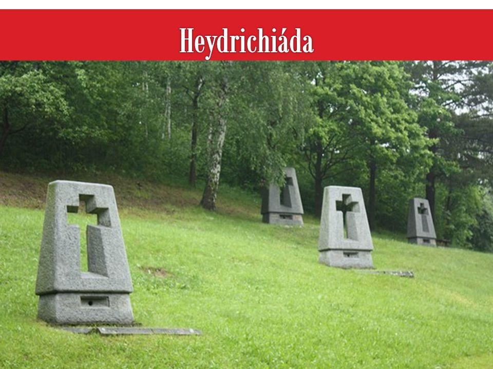  Heydrich atentát nepřežil-zemřel 4. června 1942  jeho prozatímním zástupcem byl jmenován K. H. Frank  vyhlásil na území druhé stanné právo a začal