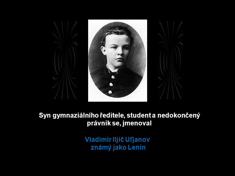 Student teologického semináře, pozdější pracovník observatoře a novinář, potom policejní udavač, se jmenoval Jozef Dzugašvili, později známý jako Stalin