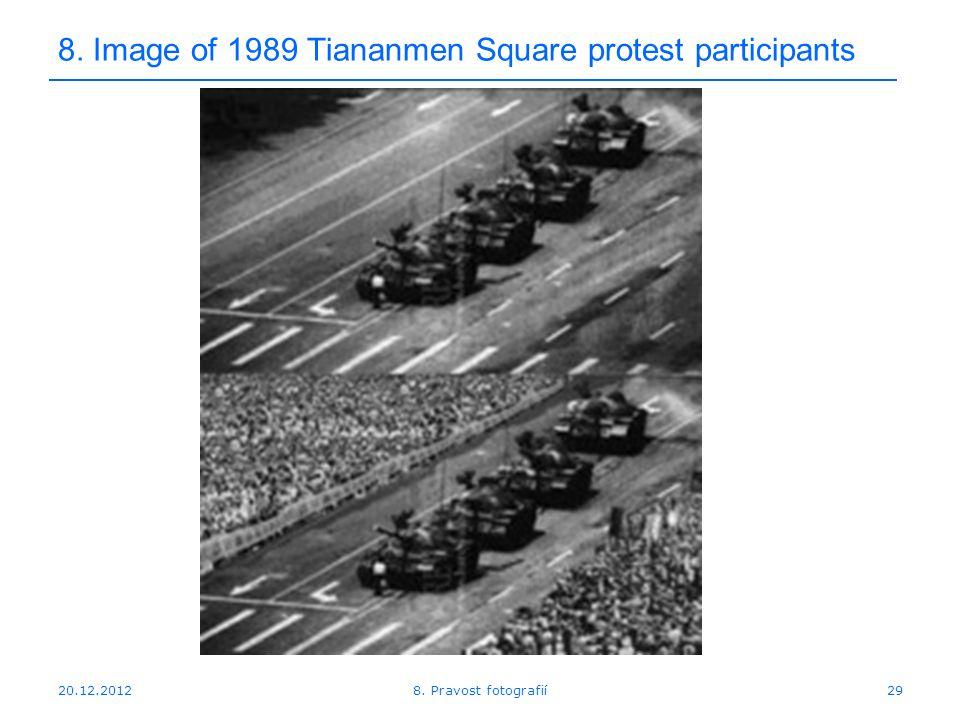 20.12.201229 8. Image of 1989 Tiananmen Square protest participants 8. Pravost fotografií