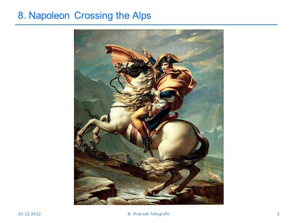 20.12.20124 8. The Coronation of Napoleon 8. Pravost fotografií