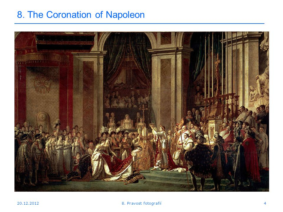 The Coronation of Napoleon 8. Pravost fotografií