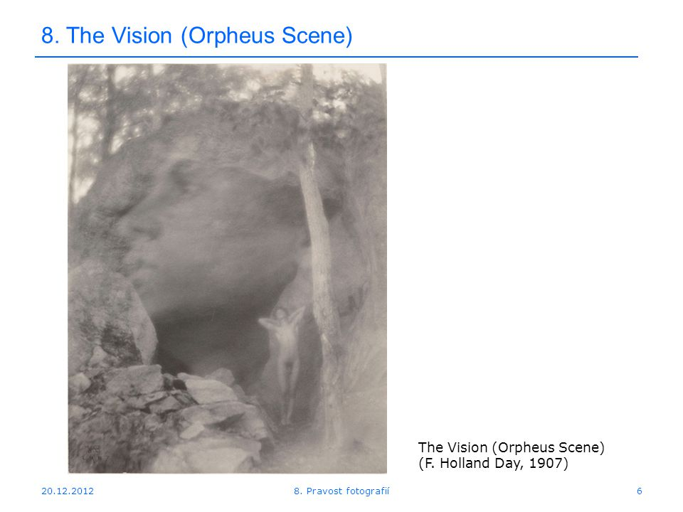 20.12.20126 8. The Vision (Orpheus Scene) 8. Pravost fotografií The Vision (Orpheus Scene) (F. Holland Day, 1907)