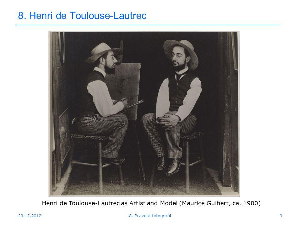 20.12.20129 8. Henri de Toulouse-Lautrec 8.