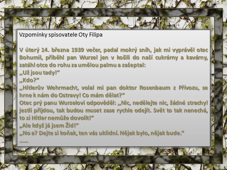 Vzpomínky spisovatele Oty Filipa V úterý 14.