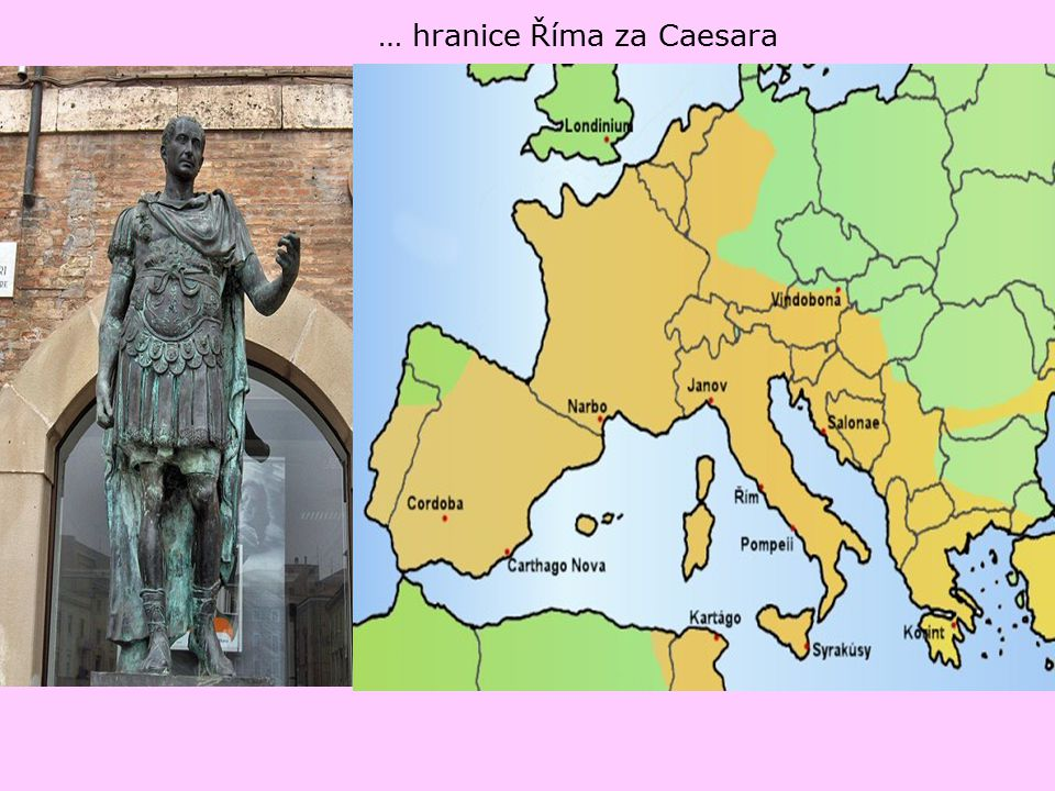 … hranice Říma za Caesara