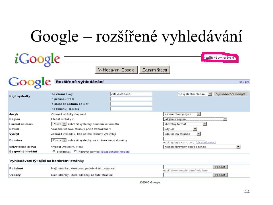 44 Google – rozšířené vyhledávání