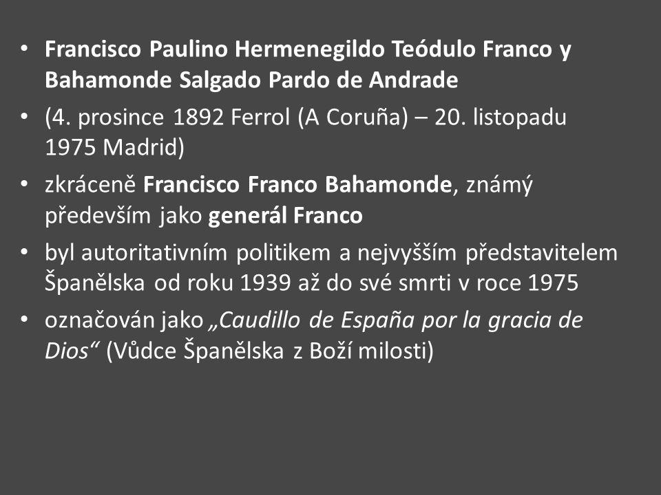 Francisco Paulino Hermenegildo Teódulo Franco y Bahamonde Salgado Pardo de Andrade (4.