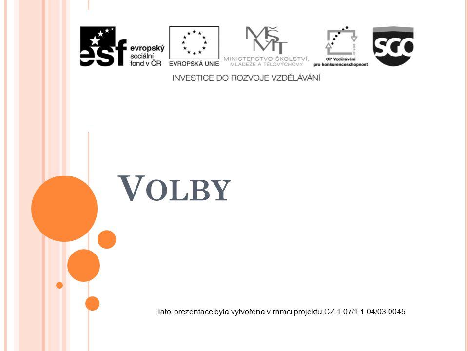 V OLBY Tato prezentace byla vytvořena v rámci projektu CZ.1.07/1.1.04/03.0045