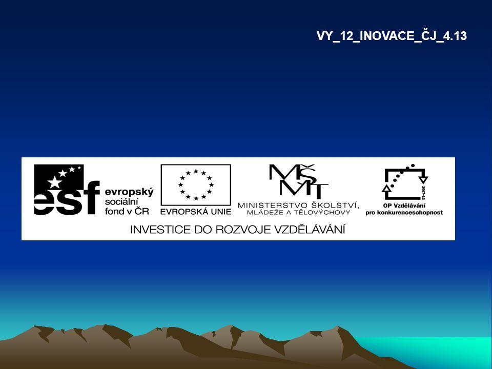 VY_12_INOVACE_ČJ_4.13