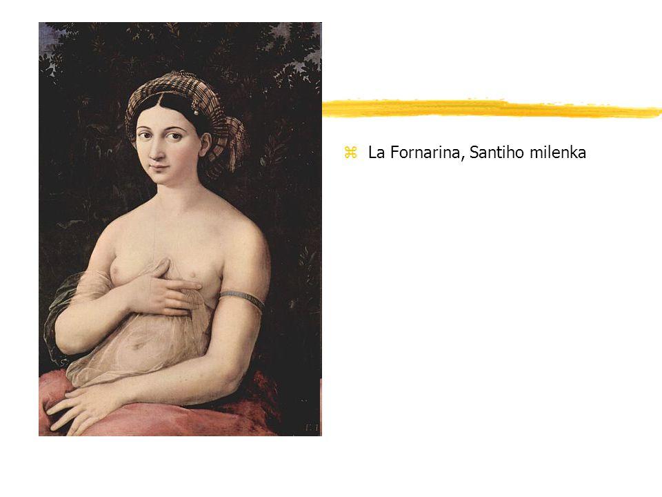 zLa Fornarina, Santiho milenka
