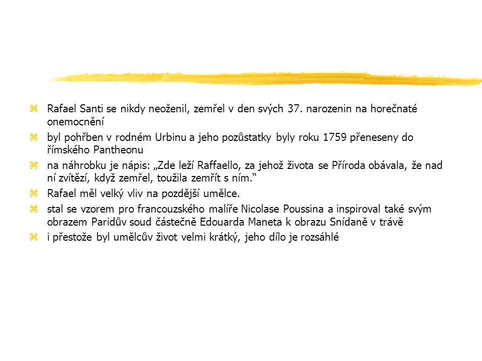 zRafael se zaměřoval na tvorbu madon zNejslavnější madonou je Sixtinská madona.
