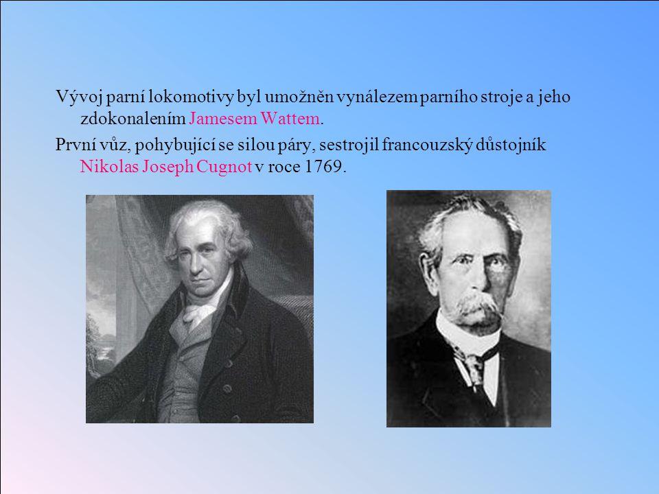 Vývoj parní lokomotivy byl umožněn vynálezem parního stroje a jeho zdokonalením Jamesem Wattem.