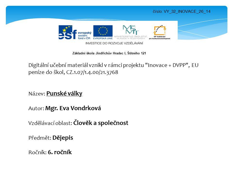 číslo: VY_32_INOVACE_26_14 Digitální učební materiál vznikl v rámci projektu