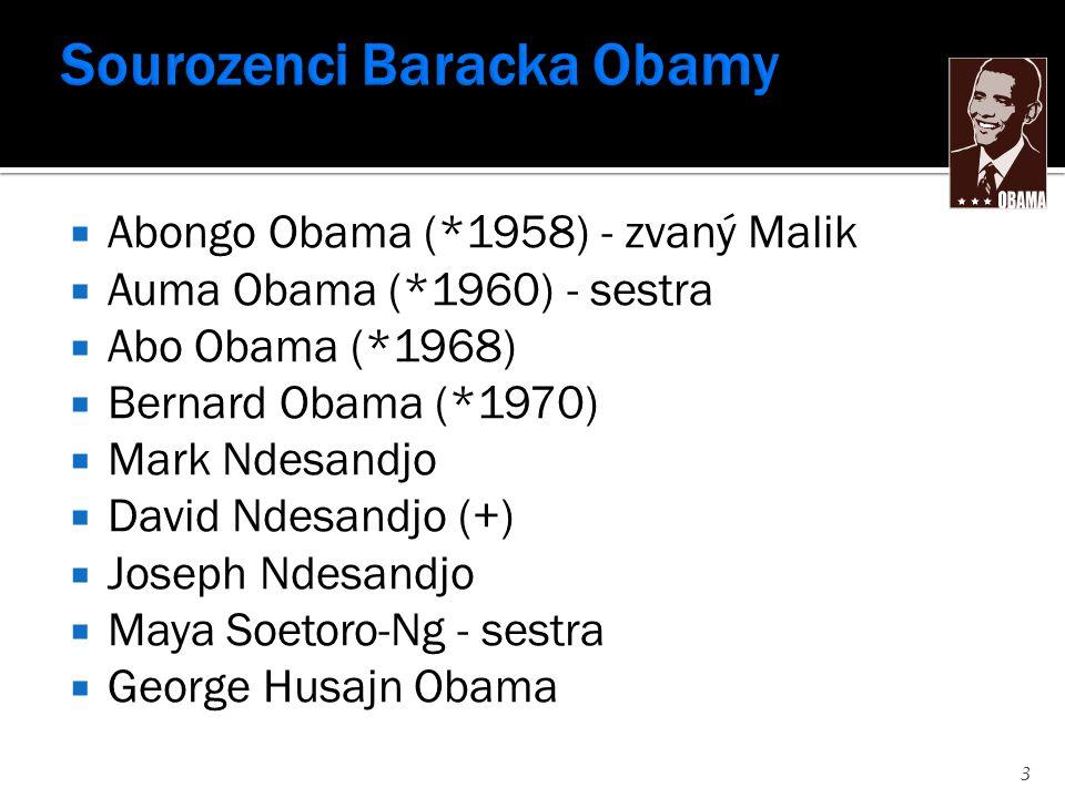  Abongo Obama (*1958) - zvaný Malik  Auma Obama (*1960) - sestra  Abo Obama (*1968)  Bernard Obama (*1970)  Mark Ndesandjo  David Ndesandjo (+)