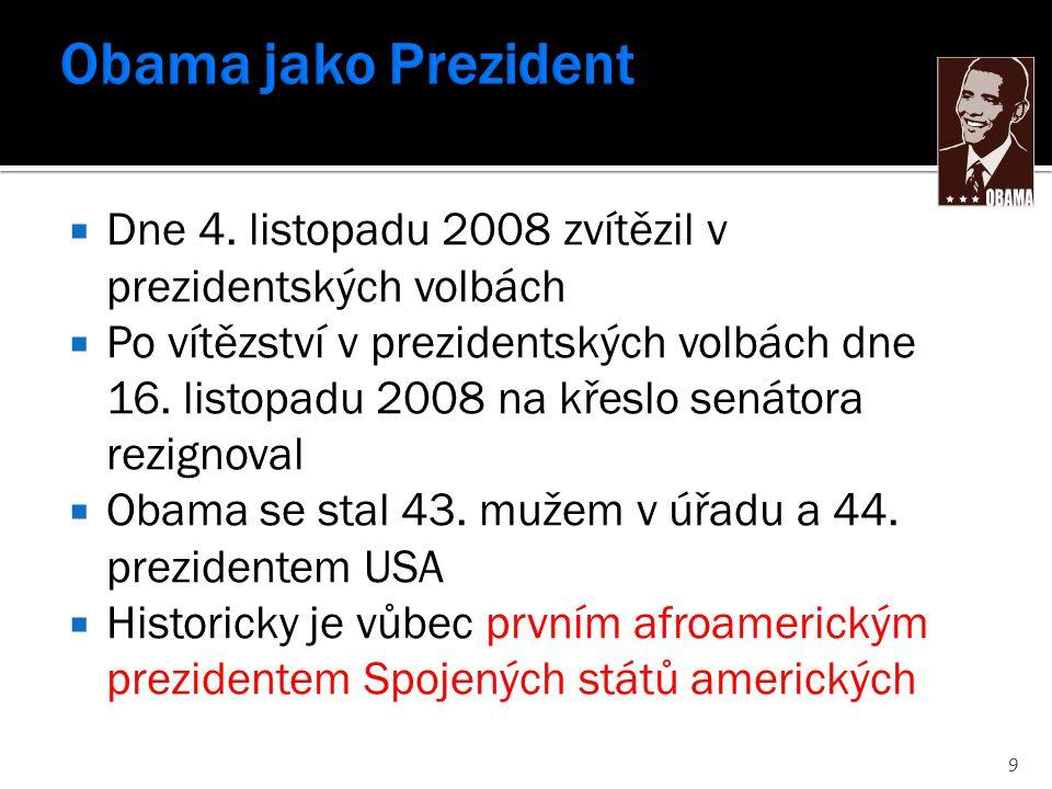  Dne 4. listopadu 2008 zvítězil v prezidentských volbách  Po vítězství v prezidentských volbách dne 16. listopadu 2008 na křeslo senátora rezignoval