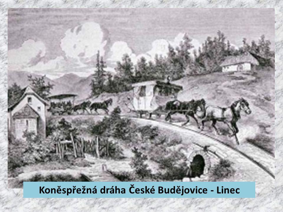 Koněspřežná dráha České Budějovice - Linec