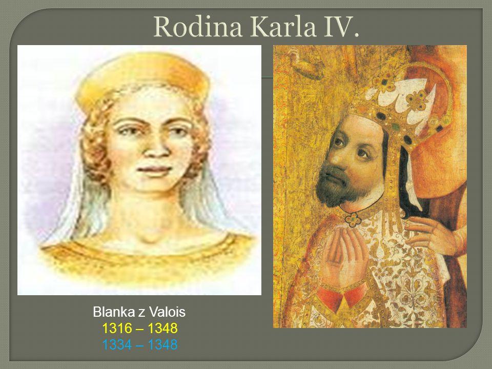 Blanka z Valois 1316 – 1348 1334 – 1348