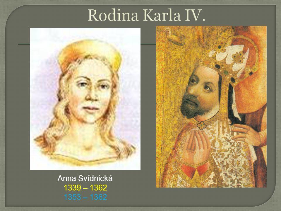 Anna Svídnická 1339 – 1362 1353 – 1362