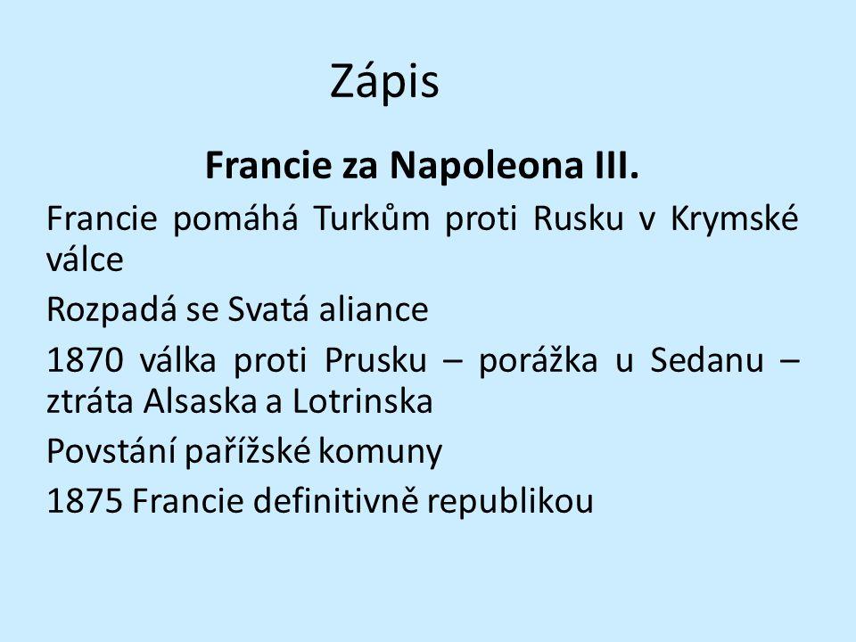 Slepá mapa Zakreslete do mapy: Sedan, Alsasko, Lotrinsko, Bospor, Dardanely Krym