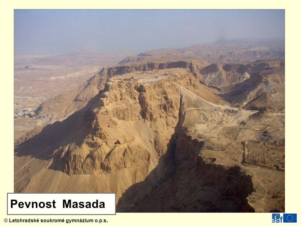 © Letohradské soukromé gymnázium o.p.s. Pevnost Masada