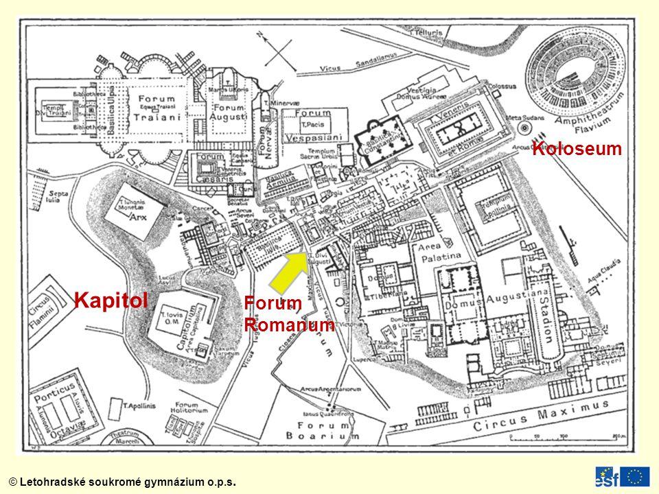 © Letohradské soukromé gymnázium o.p.s. Koloseum Kapitol Forum Romanum