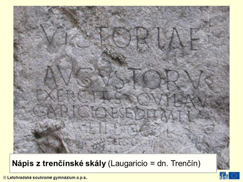 Nápis z trenčínské skály (Laugaricio = dn. Trenčín)