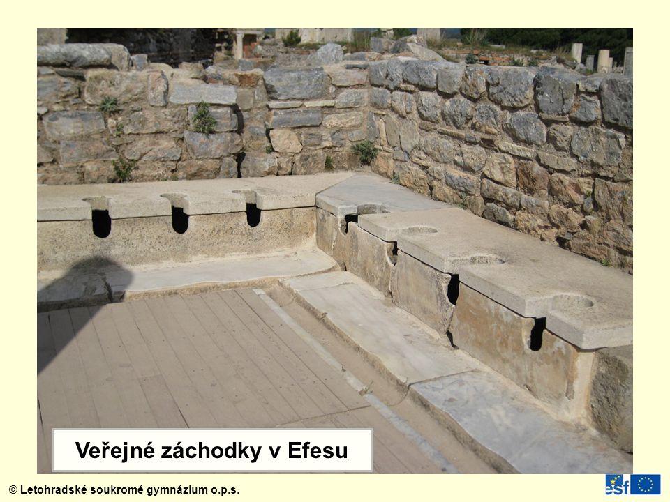 © Letohradské soukromé gymnázium o.p.s. Veřejné záchodky v Efesu